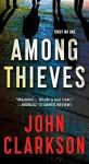 Among Thieves: A Novel - John Clarkson