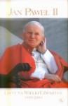 Listy na Wielki Czwartek 1979-2005 - Pope John Paul II