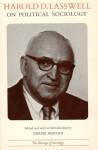 Harold D. Lasswell on Political Sociology - Harold D. Lasswell