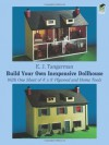 Build Your Own Inexpensive Dollhouse (Dover Woodworking) - E.J. Tangerman