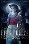 Fraulein Frankenstein - Stephen Woodworth