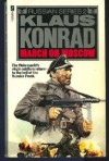 March On Moscow - Charles Whiting, Klaus Konrad