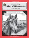 A Guide for Using Misty of Chincoteague in the Classroom - MARTY SANDERS, Lorin Klistoff, Ana Castanares