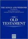 The Old Testament: The Songs and Wisdoms (Isis Series) - Michael Tudor Barnes, Gretel Davis, Nigel Graham, Christopher Scott, Rosalind Shanks, Peter Wickham