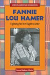 Fannie Lou Hamer: Fighting for the Right to Vote - Laura Baskes Litwin