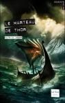 Le Marteau De Thor (French Edition) - Patrick Weber