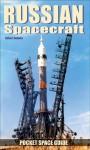 Russian Spacecraft Pocket Space Guide - Robert Godwin
