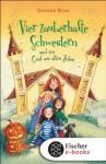 Vier zauberhafte Schwestern und ein Geist aus alten Zeiten (German Edition) - Sheridan Winn, Katrin Weingran, Franziska Harvey