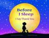 Before I Sleep I Say Thank You - Carol Gordon Ekster, Mary Rojas