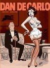 The Pin-Up Art of Dan DeCarlo - Dan DeCarlo, Jacob Covey, Alex Chun