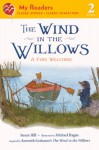 The Wind In The Willows: A Fine Welcome (Turtleback School & Library Binding Edition) (My Readers - Level 2) - Kenneth Grahame, Sus Hill, Michael Hague