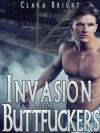 Invasion of the Buttfuckers - Clara Bright