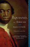 Equiano, the African: Biography of a Self-Made Man - Vincent Carretta
