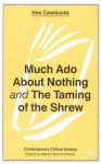 Much ADO about Nothing and the Taming of the Shrew - Marion Wynne-Davies