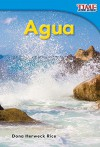 Agua (Water) (Time for Kids Nonfiction Readers: Level 1.3) (Spanish Edition) - Dona Rice