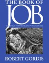 The Book of Job: Commentary, New Translation, Special Studies - Robert Gordis