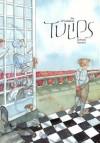 Tulips - Jay O'Callahan, Debrah Santini, Dabra L. Santini