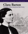 Clara Barton: Founder of the American Red Cross - Christin Ditchfield
