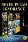 Never Plead Ignorance - Abdassamad Clarke