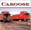 Caboose - Brian Solomon, John Gruber