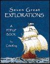 Seven Great Explorations-A Pop-Up Book - Celia King