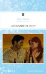 Mills & Boon : Living With The Enemy - Laura Martin