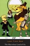 The Marvelous Land of Oz (Illustrated) (The Oz Books Book 2) - Lyman Frank Baum