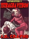 Tetragravitron [Captain Spycer #1] - J.D. Crayne