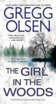 The Girl in the Woods - Gregg Olsen