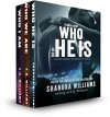 The FireNine Series: Who He Is, Who We Are, Who I Am, Who I'm Becoming - Shanora Williams