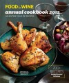 FOOD & WINE: Annual Cookbook 2012 - Food & Wine Magazine