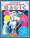 Usborne Complete Book Of Magic (Complete Book Of Magic Series) - Cheryl Evans
