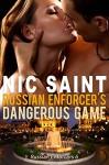 Russian Enforcer's Dangerous Game (Russian Enforcers Book 7) - Nic Saint
