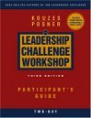 The Leadership Challenge Workshop: Participant's Guide, 2-Day - Barry Z. Posner