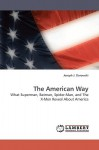The American Way - Joseph J. Darowski