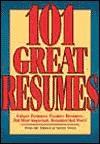 101 Great Resumes - Career Press