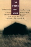 WRONG WAY HOME PA - Arthur J. Deikman