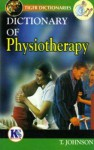 Dictionary of Physiotherapy - T. Johnson
