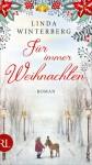 Für immer Weihnachten: Roman - Linda Winterberg