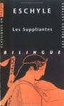 Les suppliantes - Aeschylus, Paul Mazon