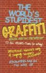 The World's Stupidest Graffiti - Michael O'Mara