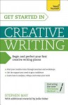 Get Started in Creative Writing - Stephen May, Jodie