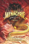 The Menagerie #2: Dragon on Trial - Tui T. Sutherland, Kari Sutherland