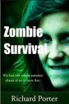 Zombie Survival - Richard Porter