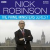 Nick Robinson's the Prime Ministers: Series 1 - Nick Robinson, Nick Robinson