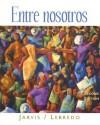 Entre Nosotros - Ana C. Jarvis, Raquel Lebredo