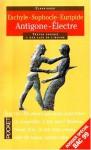 Antigone - Electre - Sophocles, Aeschylus, Euripides, Annie Collognat-Barès