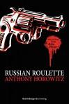 Alex Rider: Russian Roulette - Anthony Horowitz, Wolfram Ströle