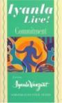 Iyanla Live! Volume 4: Commitment - Iyanla Vanzant