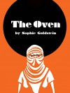 The Oven - Sophie Goldstein